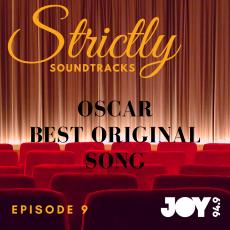Episode 9: Oscars – Best Original Song