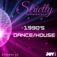 Episode 23: 1990's – Dance/House
