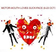 Motormouth&Suckface, Our Man in Havana, Mapplethorpe, Blank Tiles