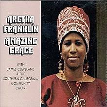Album of the Week. Aretha Franklin -Amazing Grace