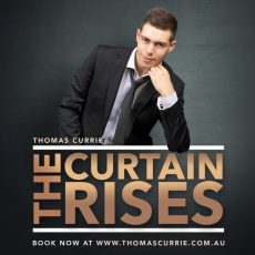 Thomas Currie and The Curtain Rises