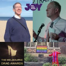 Do religious organisations need protection from us? Passing the torch at Better Together & BOTY at Melbourne Drag Awards : 16th January 2018