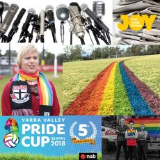 Standing With Pride at the Yarra Valley Pride Cup, Equality on the field with Emily Rowe & our April Media Watch : 26th April 2018