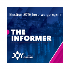 Election 2019! Where do the major parties stand on our issues? Plus changes to birth certificate laws in Tassie.