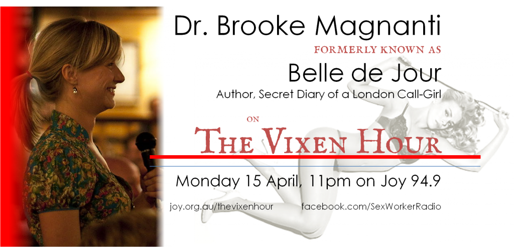 Dr Brooke Magnanti on the Vixen Hour…