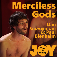 Dan Giovannoni and Paul Blenheim – Merciless Gods