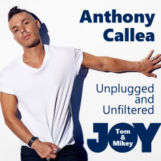 Anthony Callea – Unplugged and Unfiltered [Extended Interview]