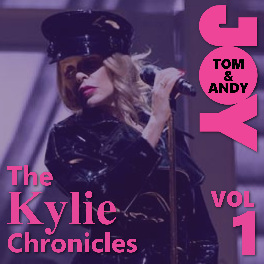 The Kylie Chronicles - Vol 1 | Tom & Mikey