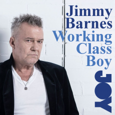 Jimmy Barnes – Working Class Boy