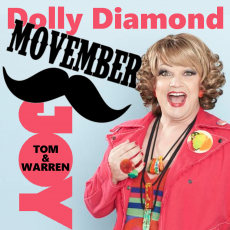 Dolly Diamond – Movember Ambassador