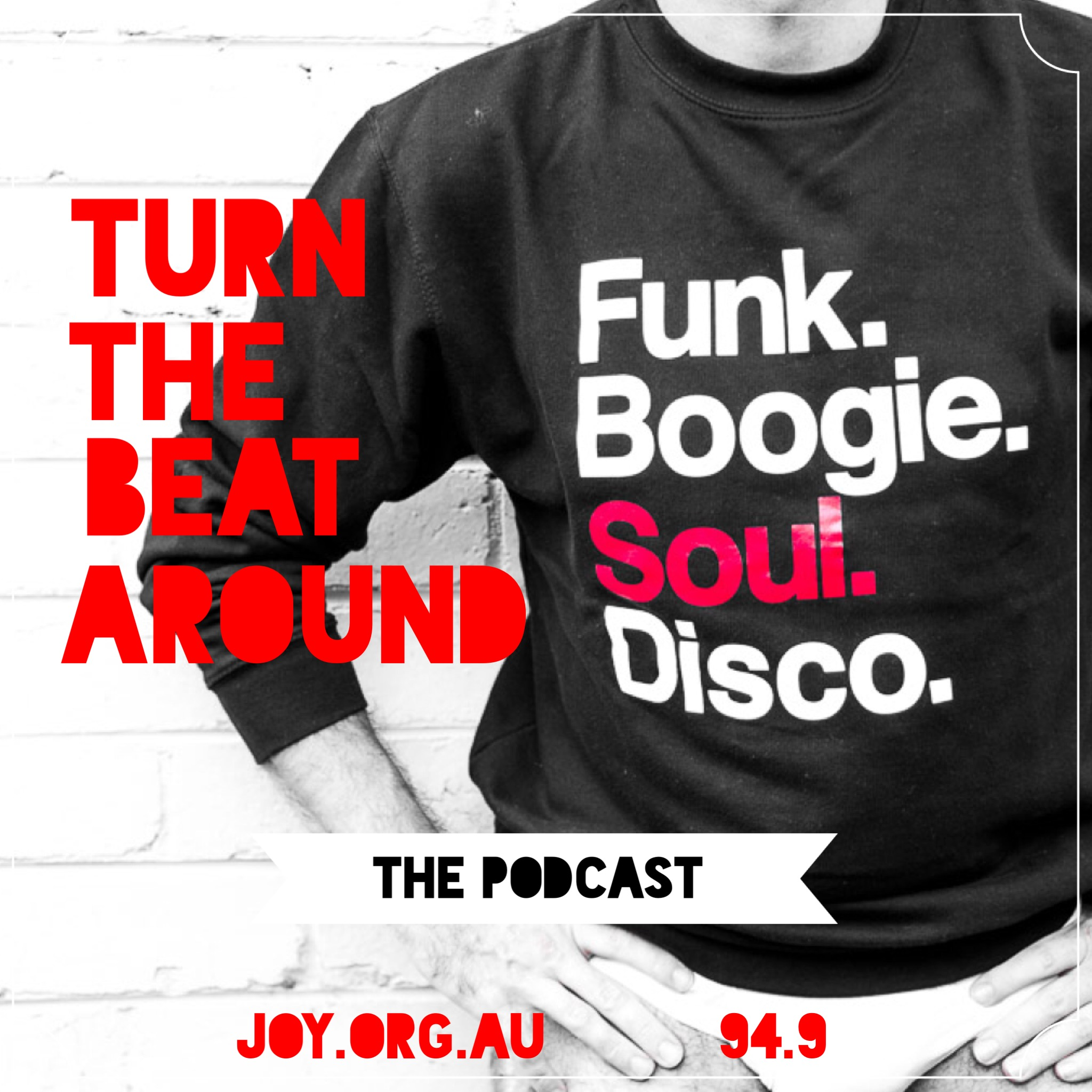 Love Thang - The Podcast Part 2 | Turn the Beat Around