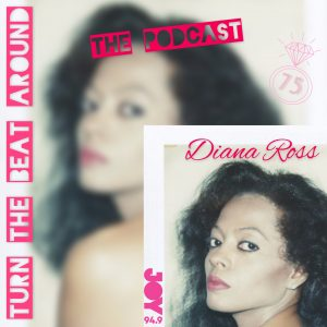 Diana Ross 75 – The Podcast PT1