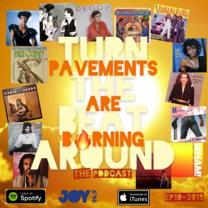 Pavements Are Burning – The Podcast
