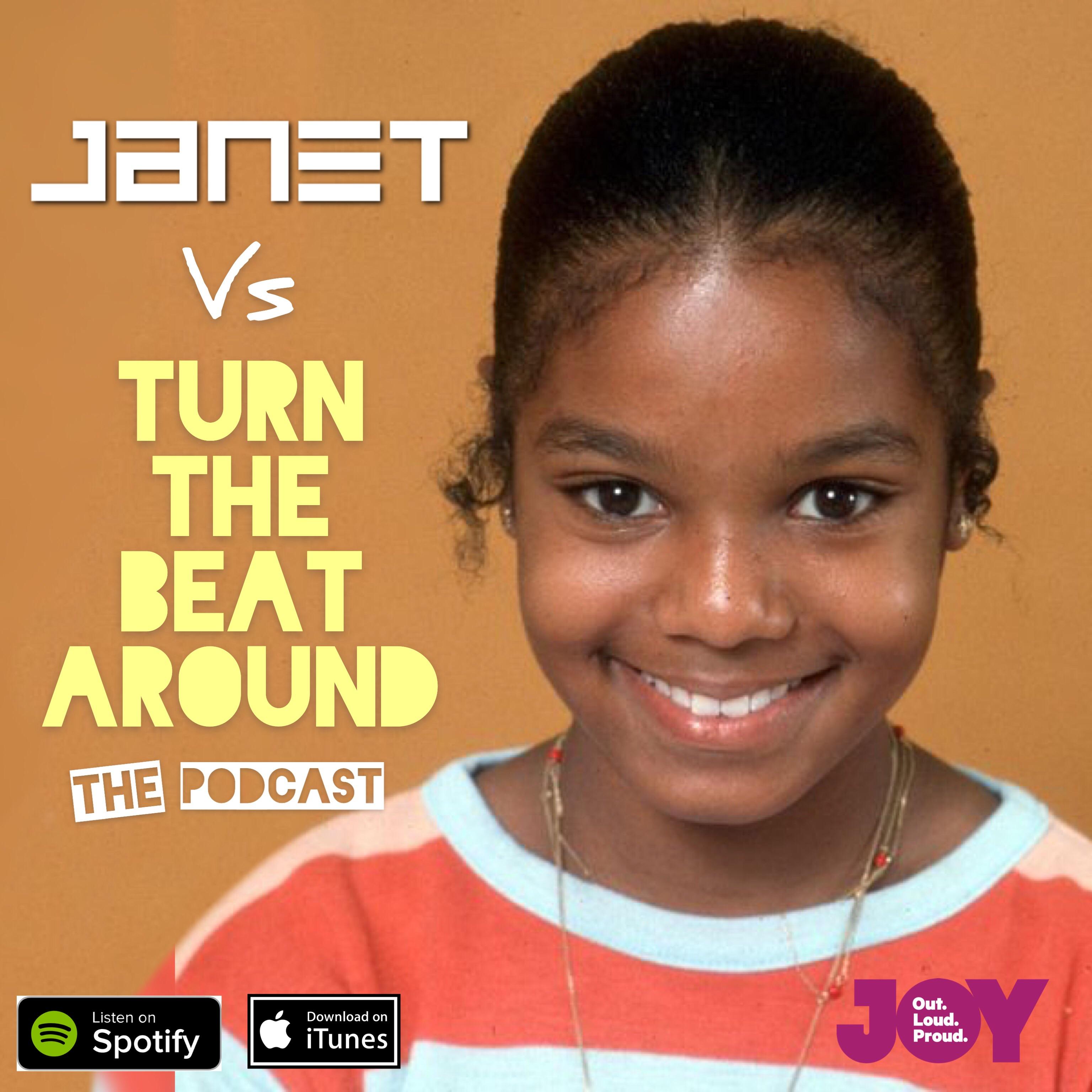 Janet Jackson - The Podcast | Turn the Beat Around