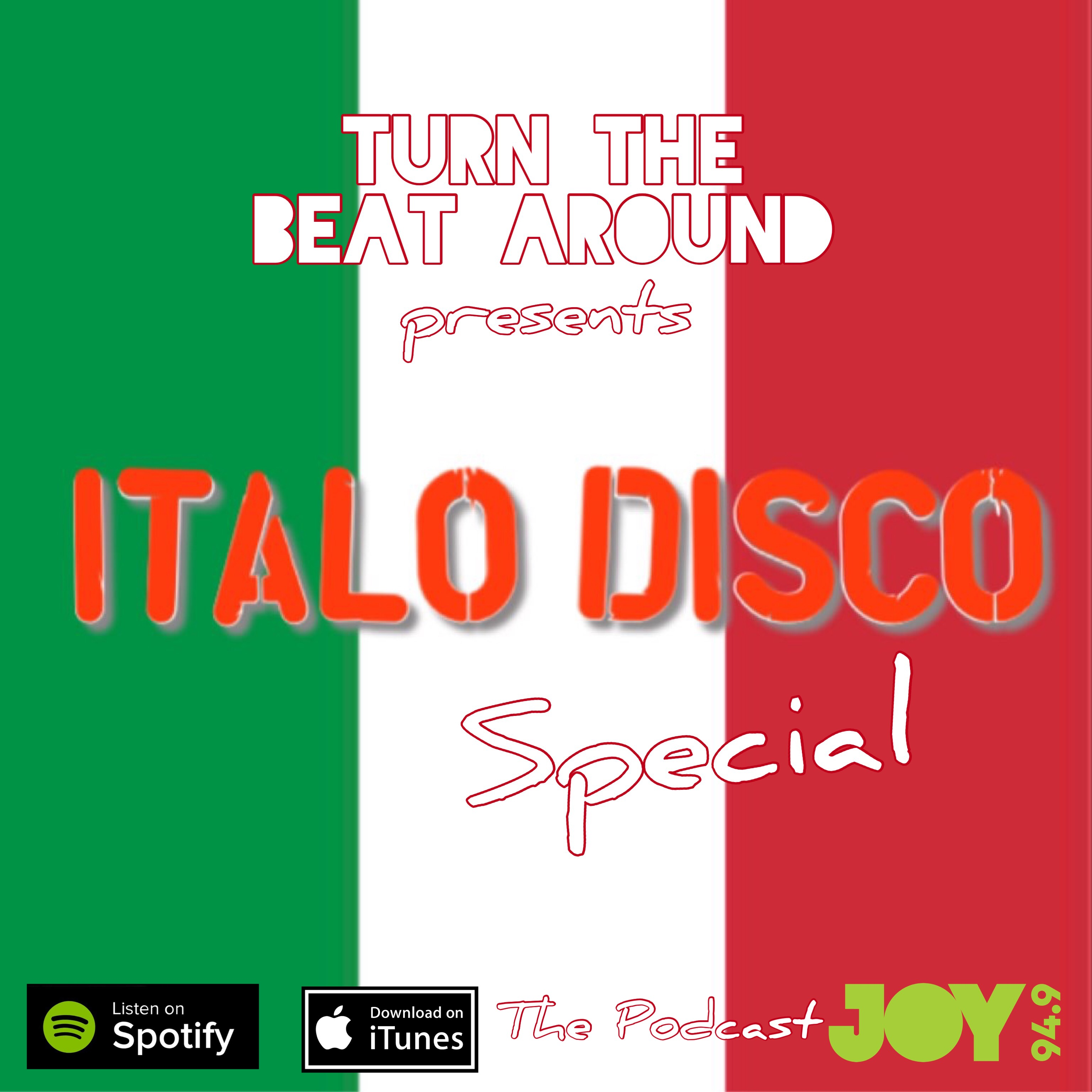 Italo Disco - The Podcast PT1 | Turn the Beat Around