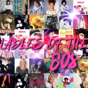 Ladies of the 80s – The Podcast PT1