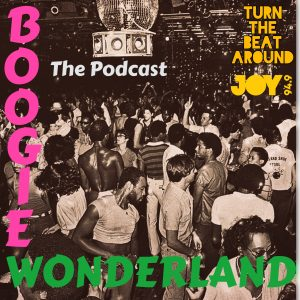 Boogie Wonderland – The Podcast PT1