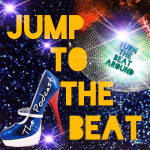 Jump To The Beat – The Podcast PT2