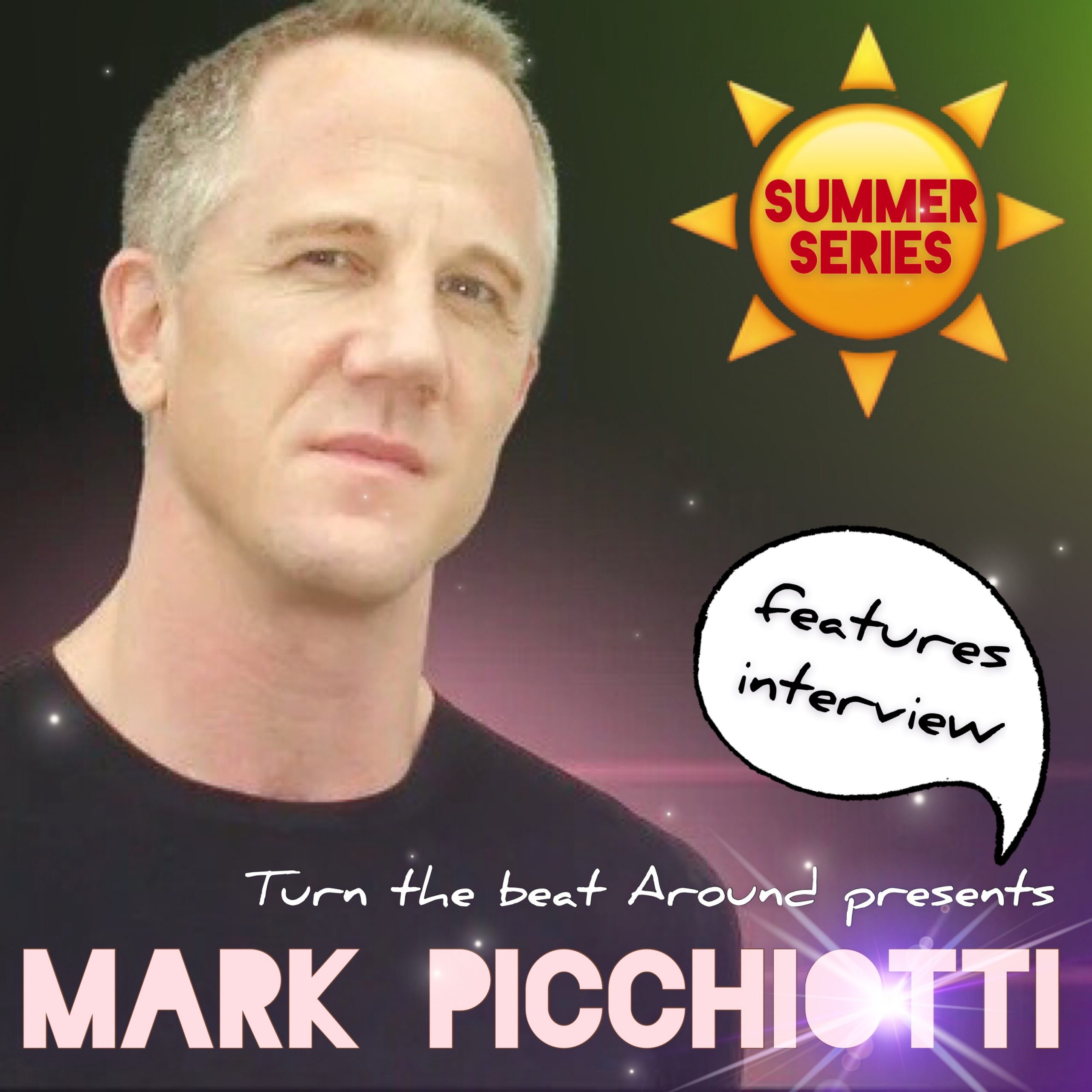 Turn The Beat Around – Mark Picchiotti Interview