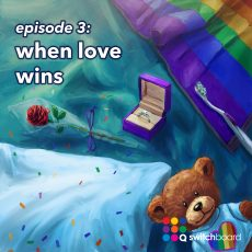 Episode 3 – When Love Wins