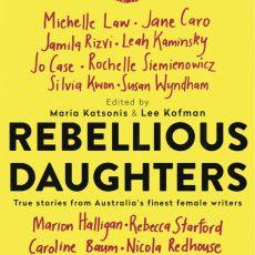 Rebellious Daughters – Maria Katsonis and Lee Kofman