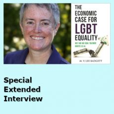 The  Economics of Equality – Special Extended Interview With Professor Lee Badgett