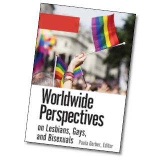 Worldwide Perspectives on Lesbians, Gays and Bisexuals