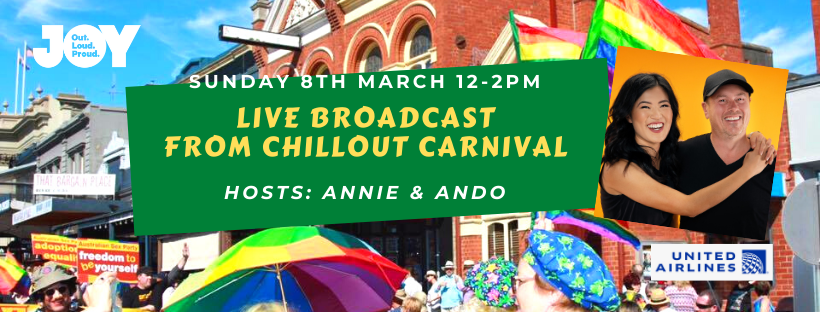 JOY will broadcast live from ChillOut Carnival in Daylesford