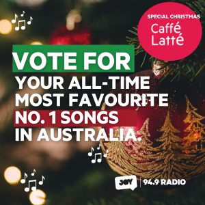 JOY POLL – Vote for your all-time  most favourite No.1 songs in Australia