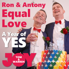 Antony & Ron – A Year of YES