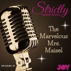 Episode 31: The Marvelous Mrs. Maisel